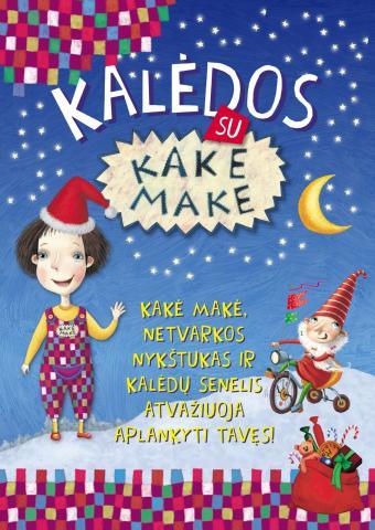 Išskirtinis Kalėdinis Spektaklis Vaikams – Kalėdos su Kake Make, Netvarkos Nykštuku ir Kalėdų Seneliu Liuksemburge!
