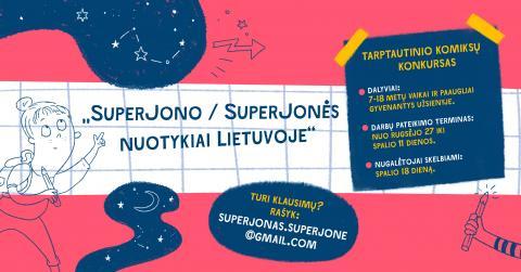 """Komiksų konkursas """"SuperJono/SuperJonės nuotykiai Lietuvoje"""""""
