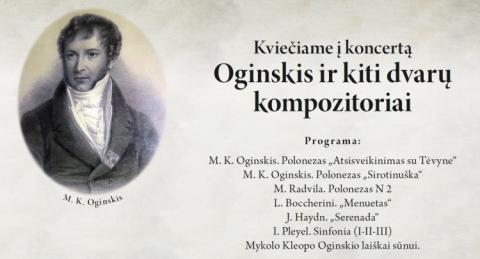 """Koncertas """"Oginskis ir kiti dvarų kompozitoriai"""""""